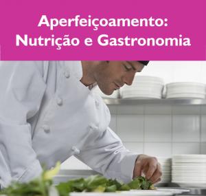 Aperfeiçoamento Nutrição e Gastronomia