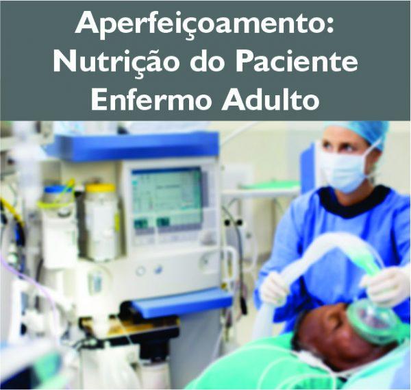 Aperfeiçoamento Nutrição de Pacientes Enfermo Adulto