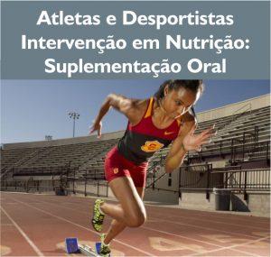 Atletas e desportistas intervenção em nutrição, suplemento oral