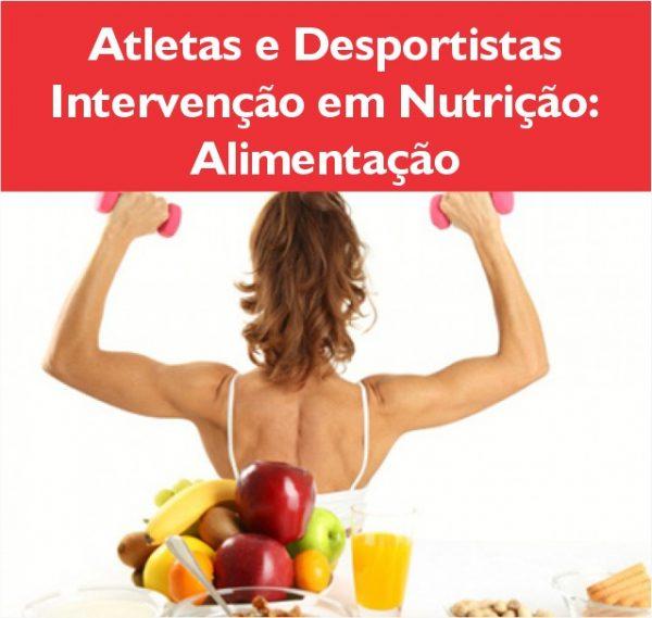 Atletas e desportistas intervenção em nutrição alimentação