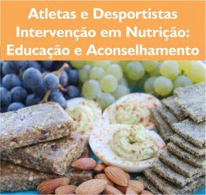 Atletas e desportistas intervenção em nutrição educação e aconselhamento