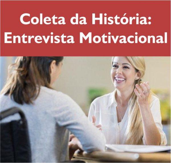 Coleta da história Entrevista Motivacional