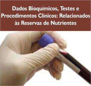 Dados bioquímicos testes e procedimentos clinicos relacionados reserva de nutrientes