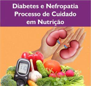 Diabete e Nefropatia processo de cuidado em nutrição