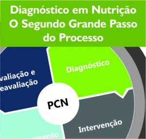 Diagnóstico em nutrição o segundo grande passo do processo