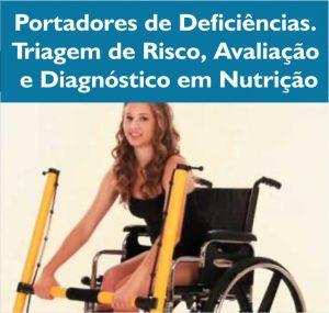 Portadores de deficiências triagem de risco, avaliação e diagnóstico emnutrição